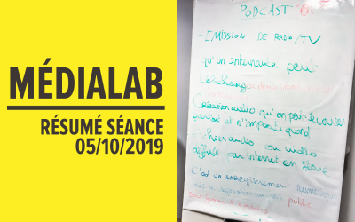 Résumé séance MédiaLab – 5 octobre 2019 [FR/ENG]