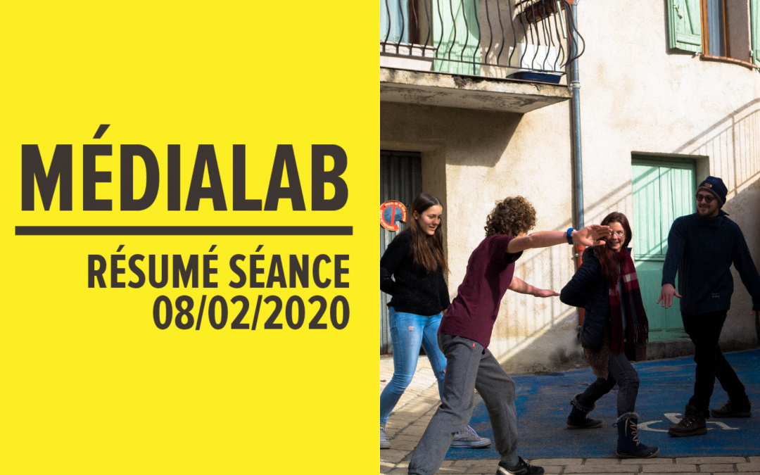[Résumé] Séance MédiaLab – 08 février 2020 [FR/ENG]