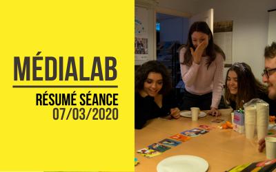 [Résumé] Séance MédiaLab – 07 mars 2020 [FR/ENG]